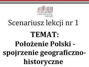 scenariusz lekcji Położenie Polski- spojrzenie geograficzno-historyczne
