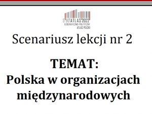 Scenariusz lekcji: Polska w organizacjach międzynarodowych